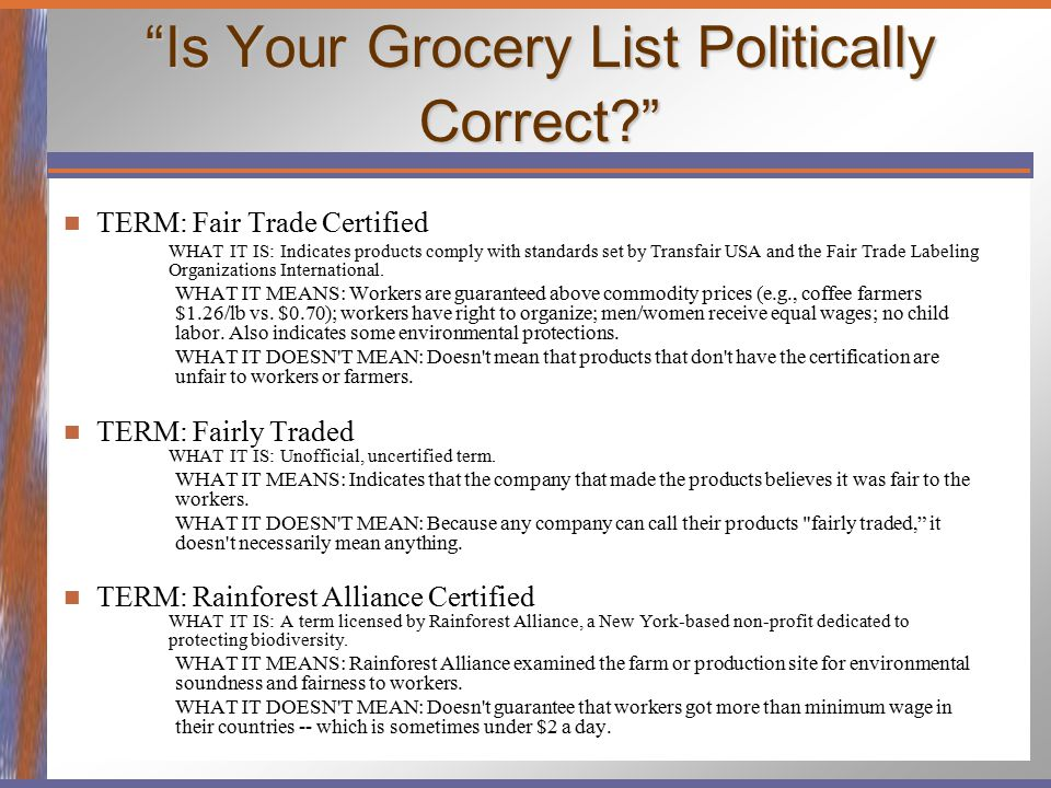 Is Your Grocery List Politically Correct