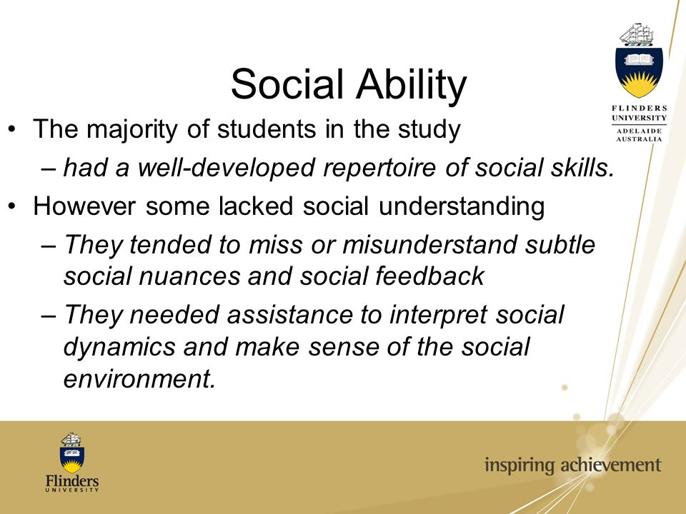 Social Ability The majority of students in the study