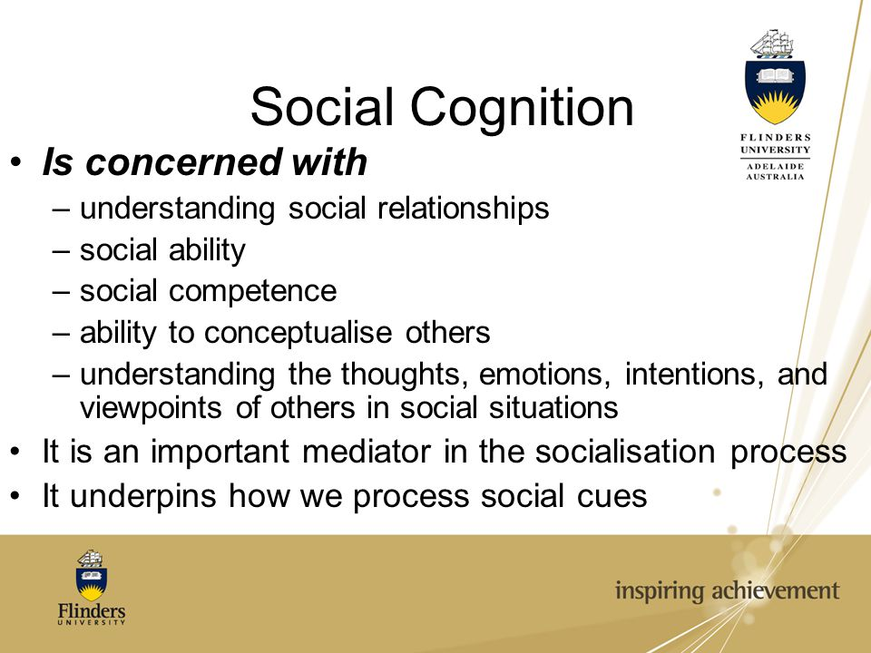 Social Cognition Is concerned with