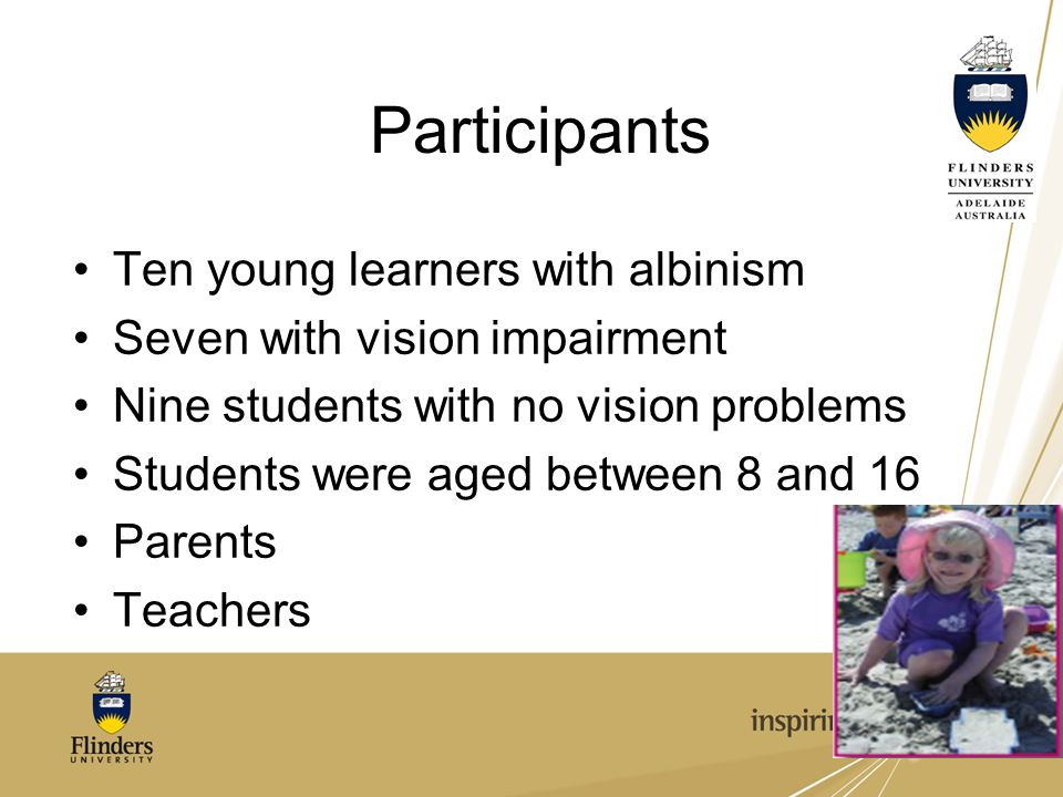 Participants Ten young learners with albinism