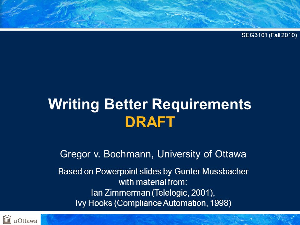 Writing Better Requirements DRAFT