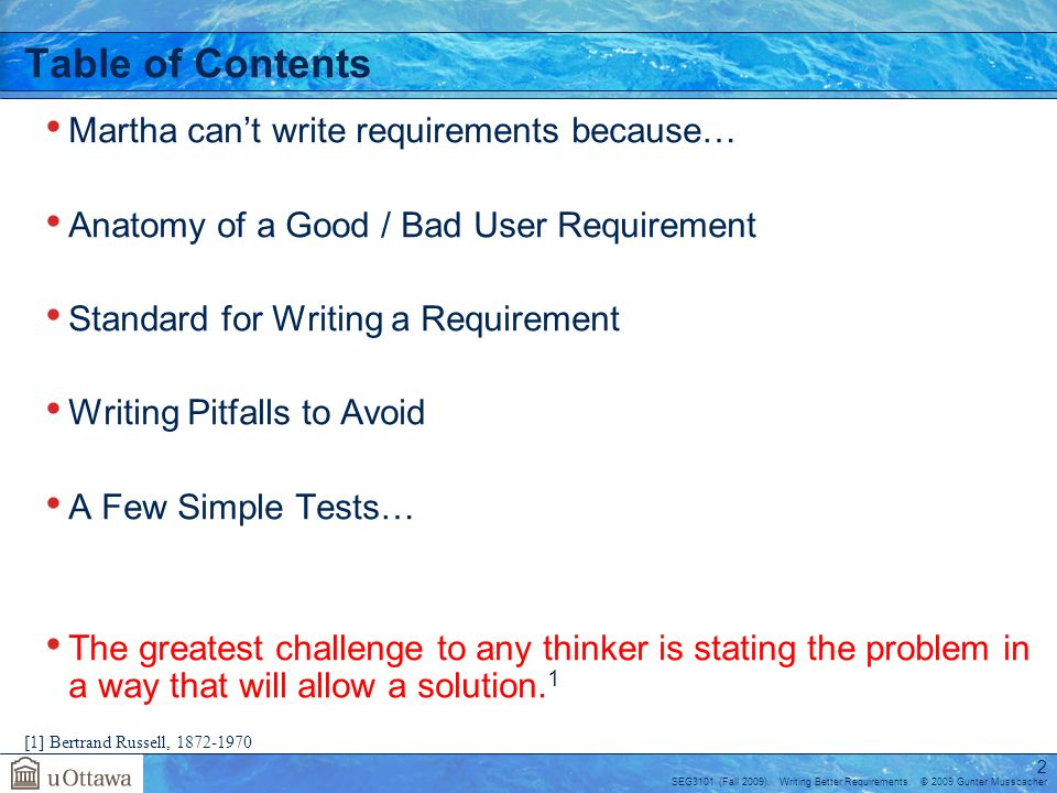 Table of Contents Martha can't write requirements because…