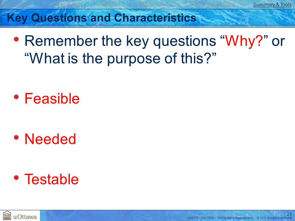 Key Questions and Characteristics