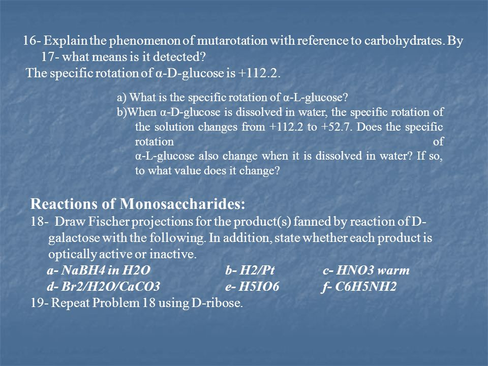 Reactions of Monosaccharides: