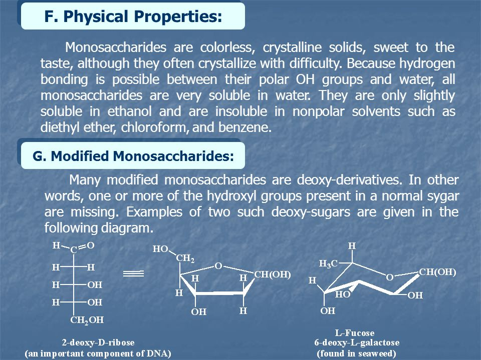 F. Physical Properties: G. Modified Monosaccharides: