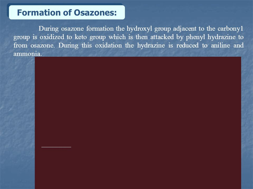Formation of Osazones: