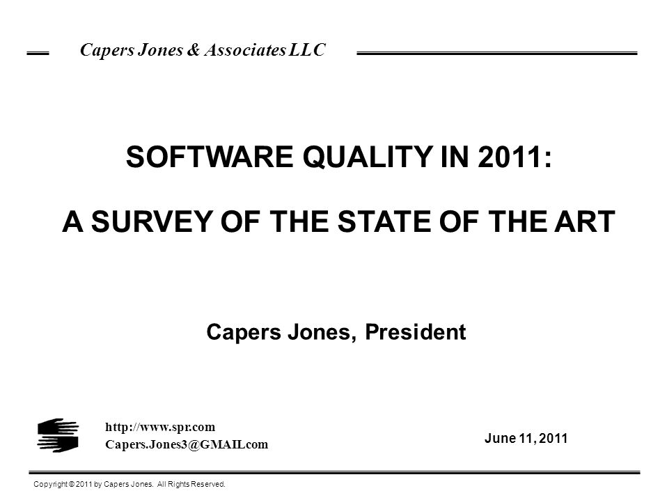 SOFTWARE QUALITY IN 2011: A SURVEY OF THE STATE OF THE ART