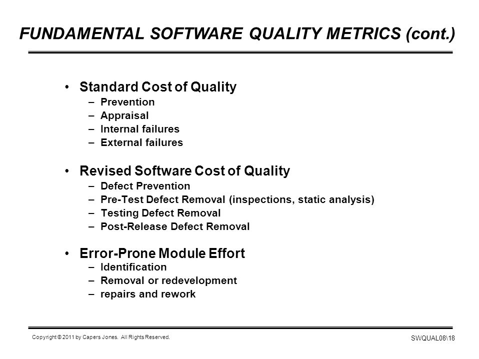 FUNDAMENTAL SOFTWARE QUALITY METRICS (cont.)
