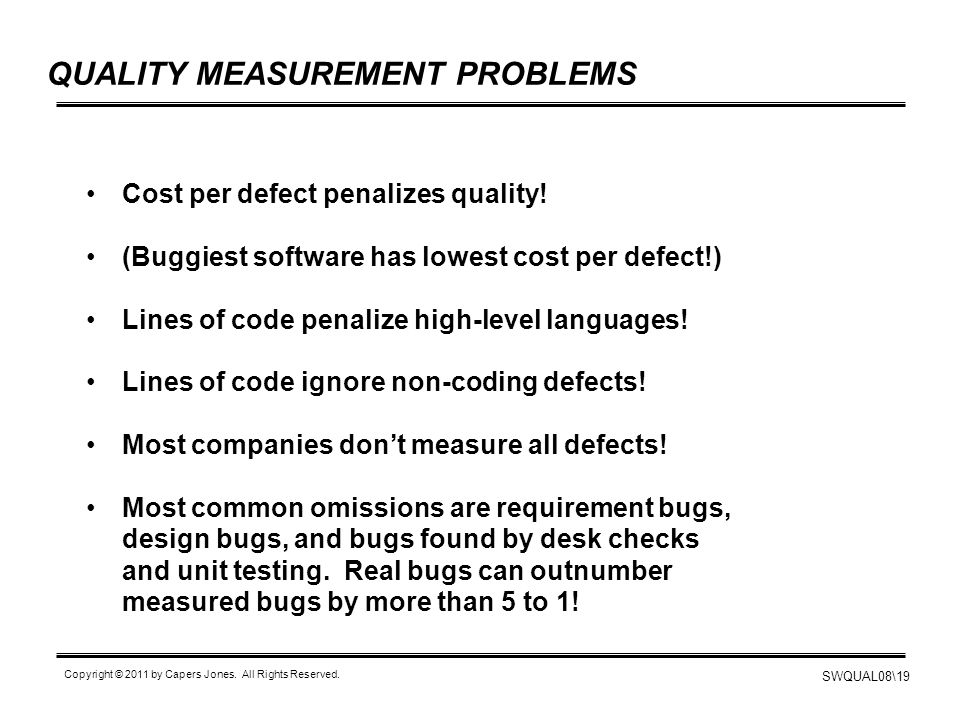 QUALITY MEASUREMENT PROBLEMS