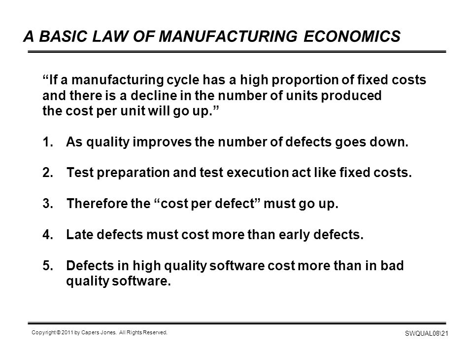 A BASIC LAW OF MANUFACTURING ECONOMICS