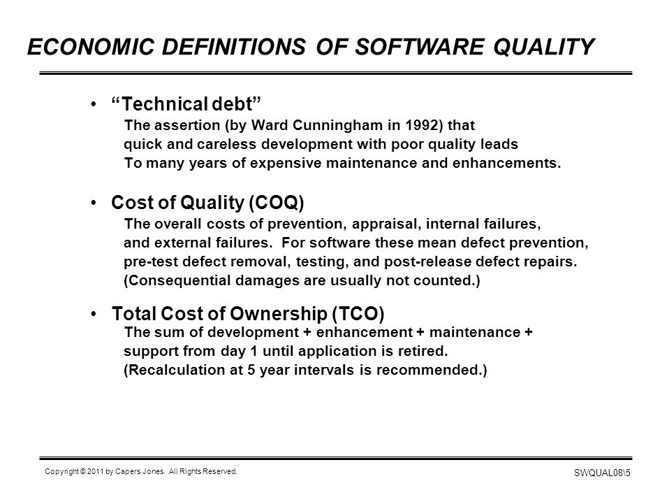 ECONOMIC DEFINITIONS OF SOFTWARE QUALITY