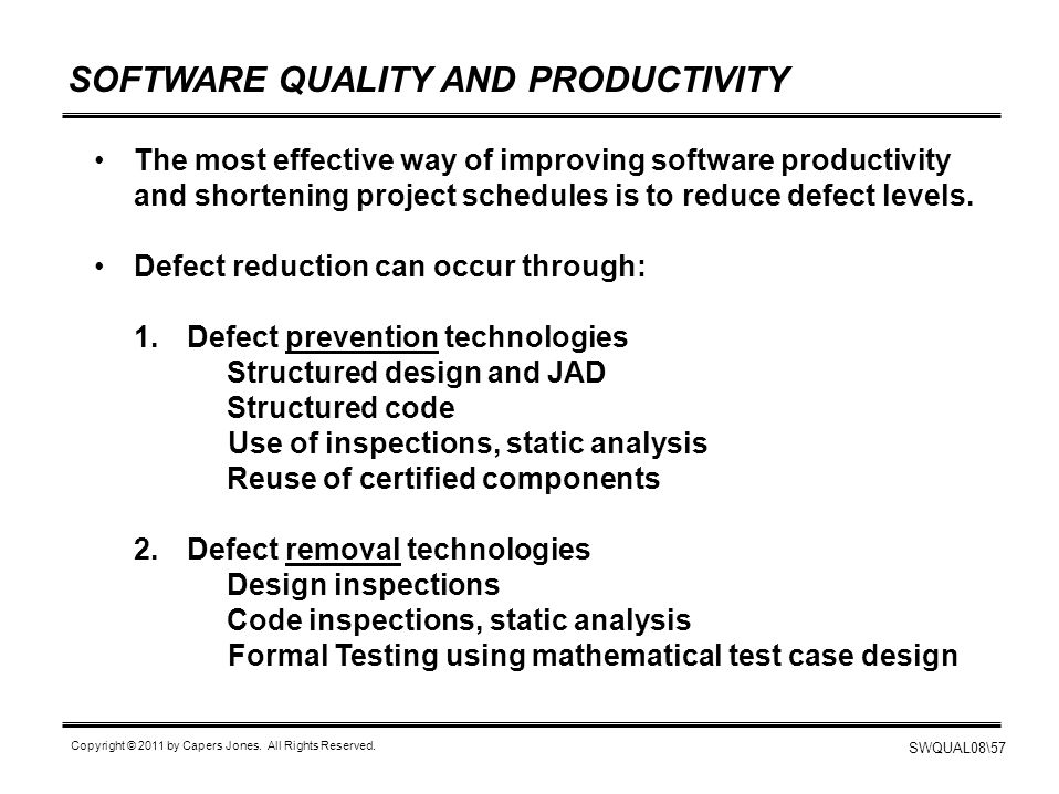 SOFTWARE QUALITY AND PRODUCTIVITY