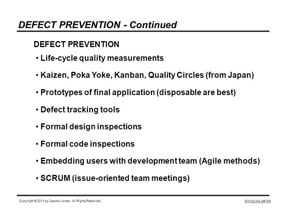 DEFECT PREVENTION - Continued