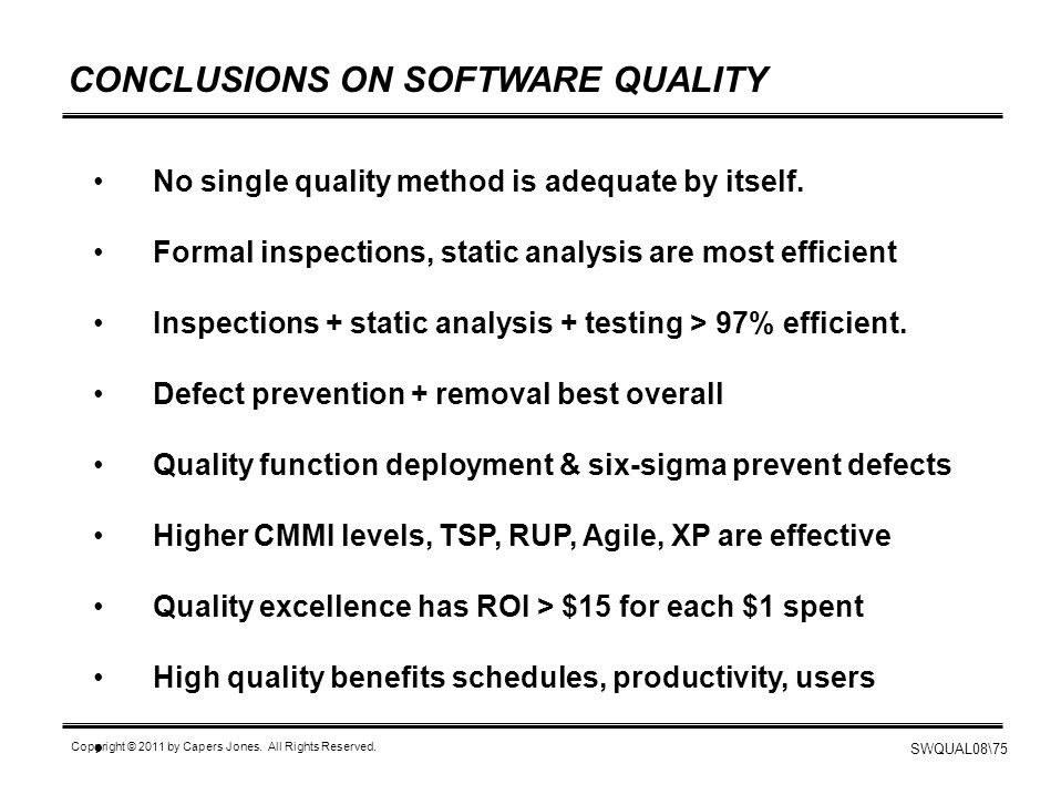 CONCLUSIONS ON SOFTWARE QUALITY
