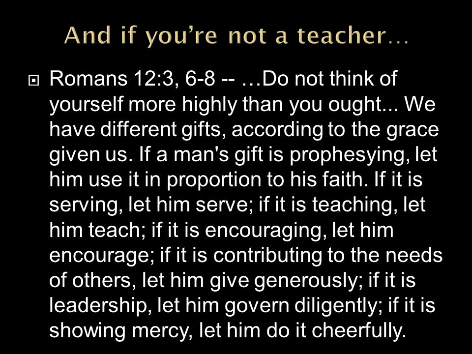 And if you're not a teacher…