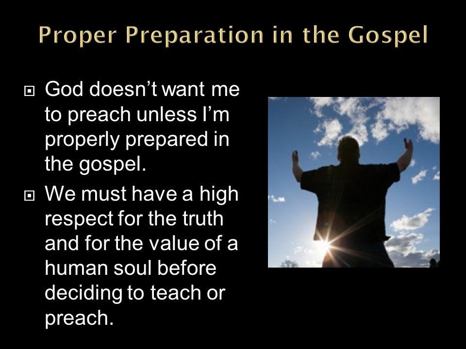 Proper Preparation in the Gospel
