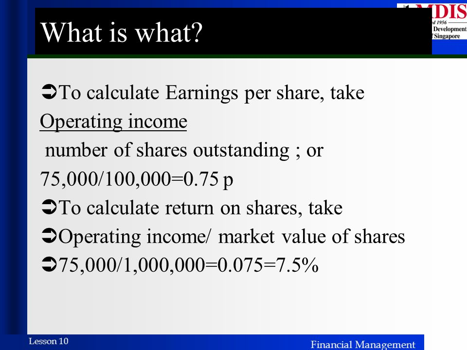 What is what To calculate Earnings per share, take Operating income