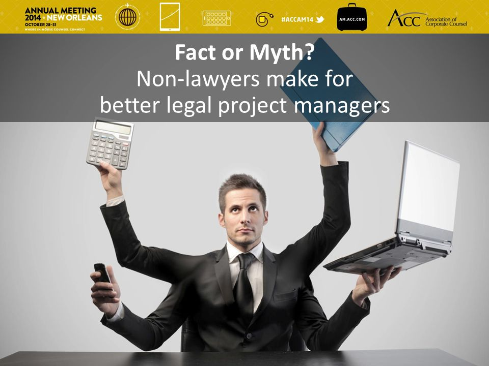 Non-lawyers make for better legal project managers