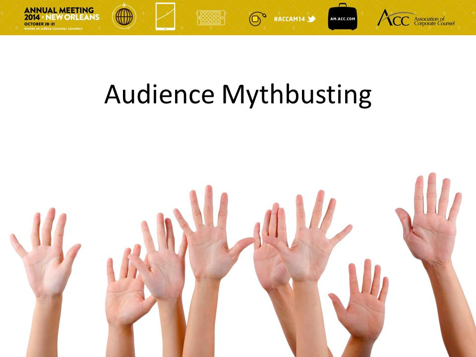 Audience Mythbusting