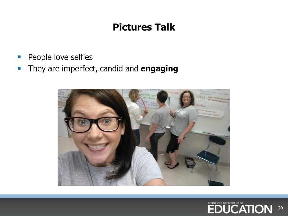 Pictures Talk People love selfies
