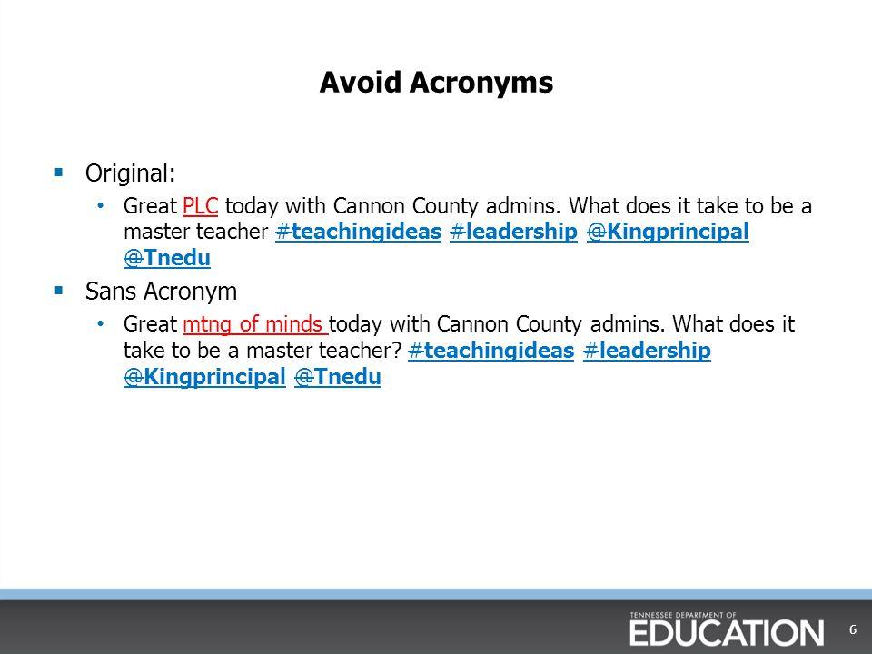 Avoid Acronyms Original: Sans Acronym