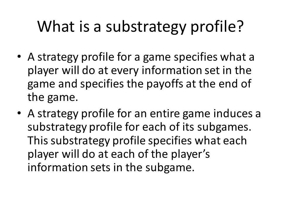 What is a substrategy profile