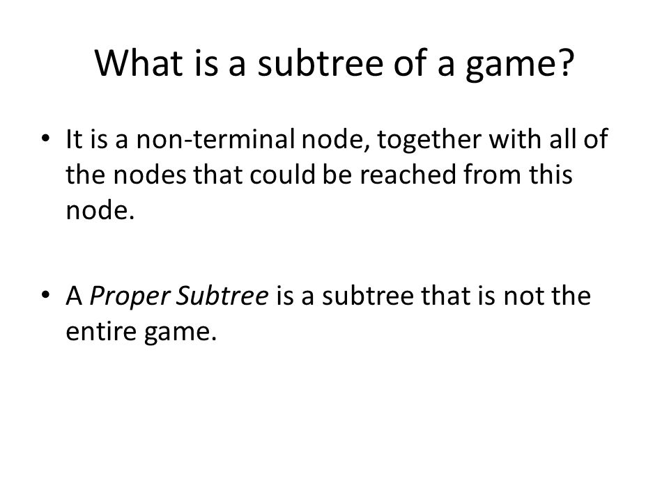 What is a subtree of a game