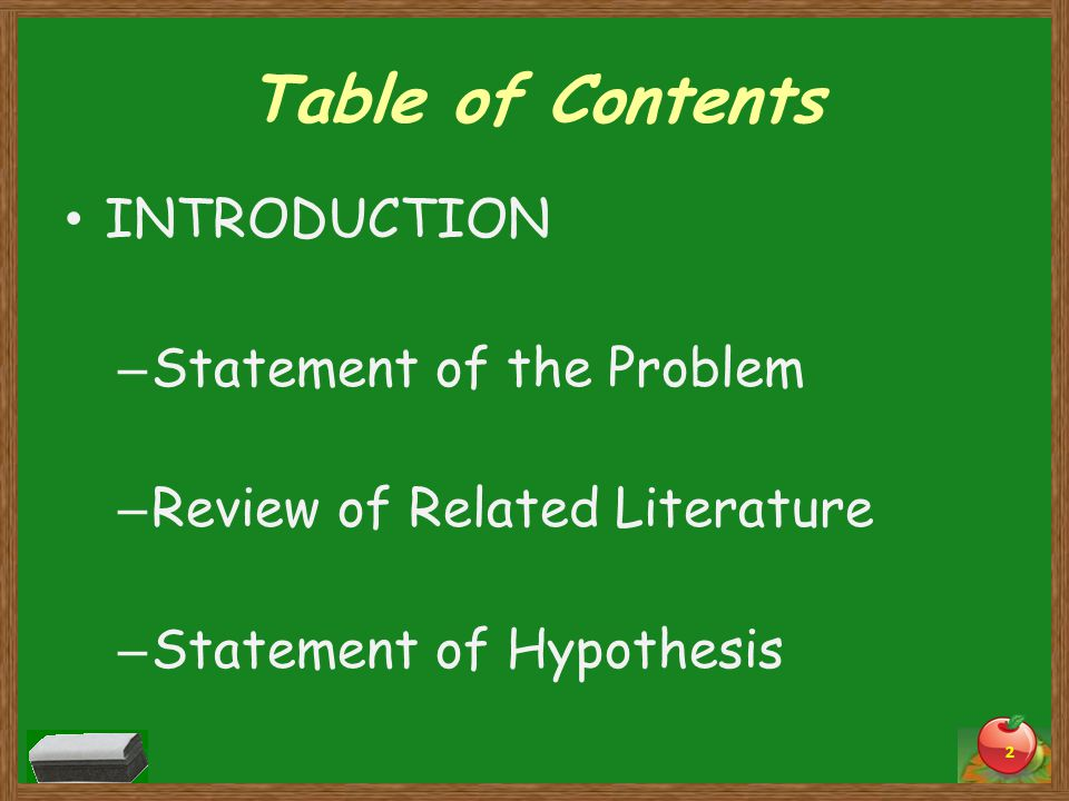 Table of Contents INTRODUCTION Statement of the Problem