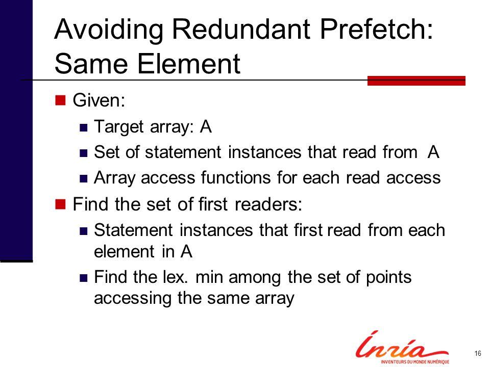 Avoiding Redundant Prefetch: Same Element
