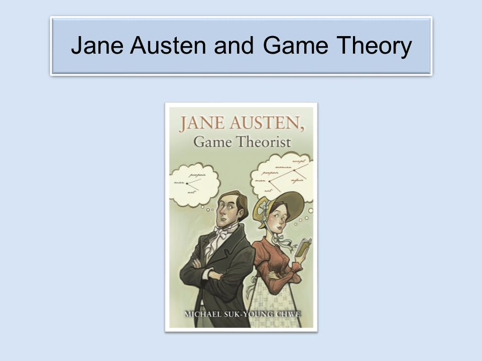 Jane Austen and Game Theory