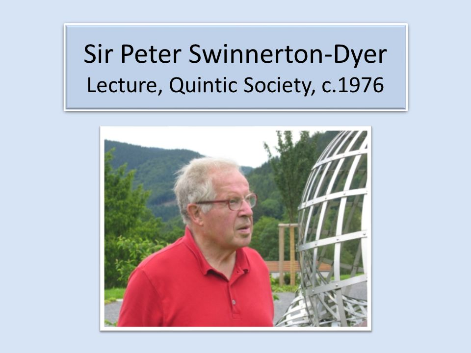 Sir Peter Swinnerton-Dyer