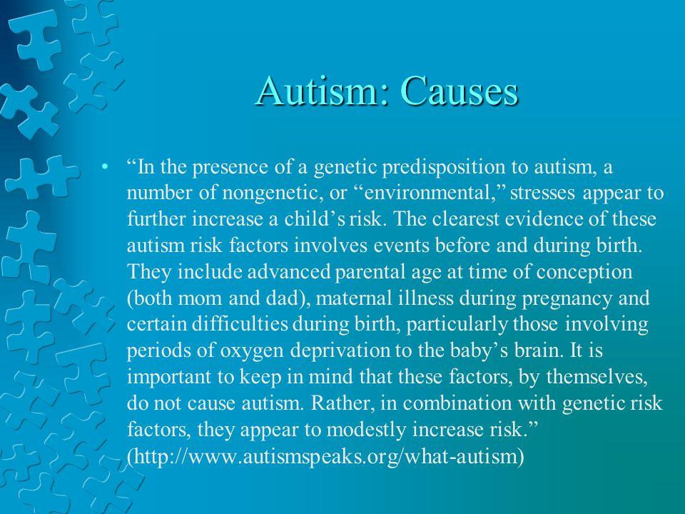 Autism: Causes
