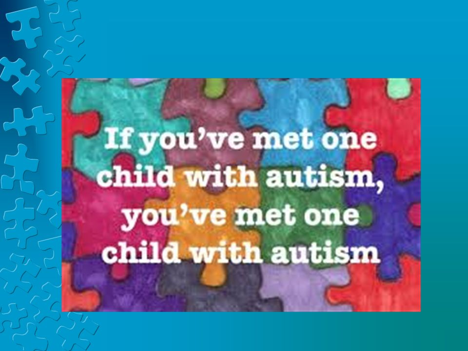 Let me begin by saying, autism is a HUGE topic because it covers such a big spectrum of need.