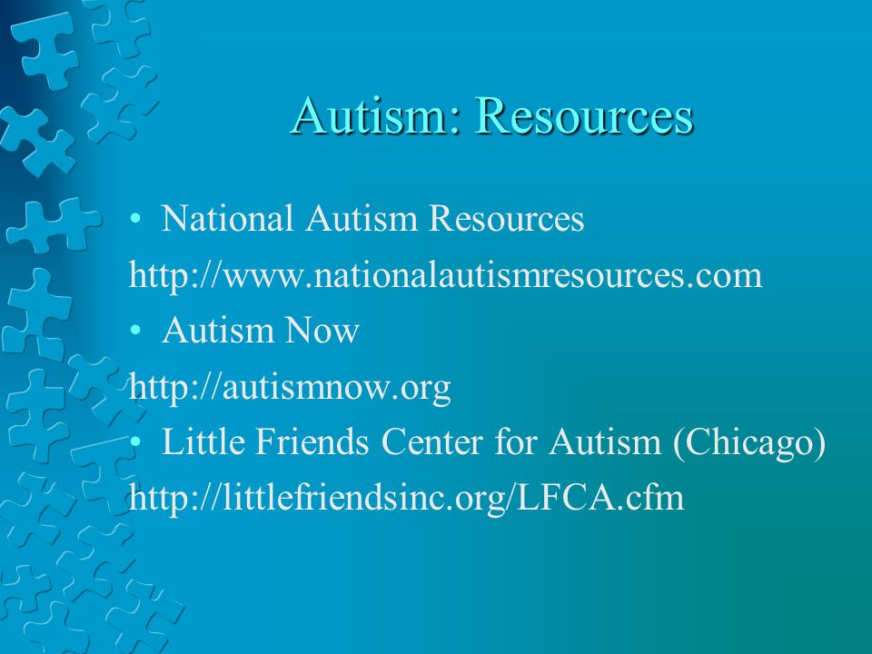 Autism: Resources National Autism Resources