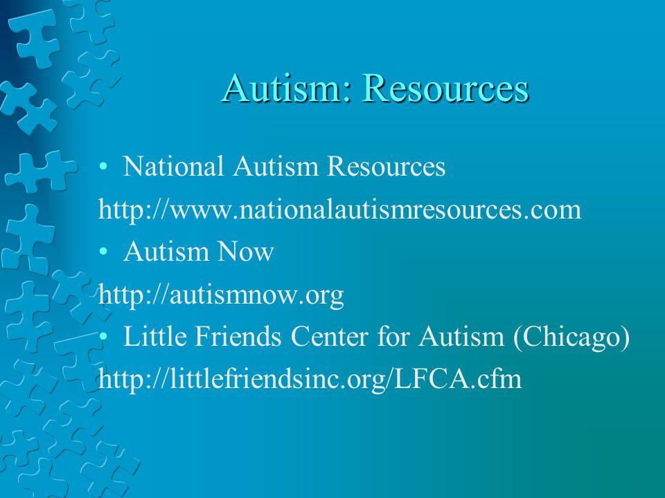 Autism: Resources National Autism Resources