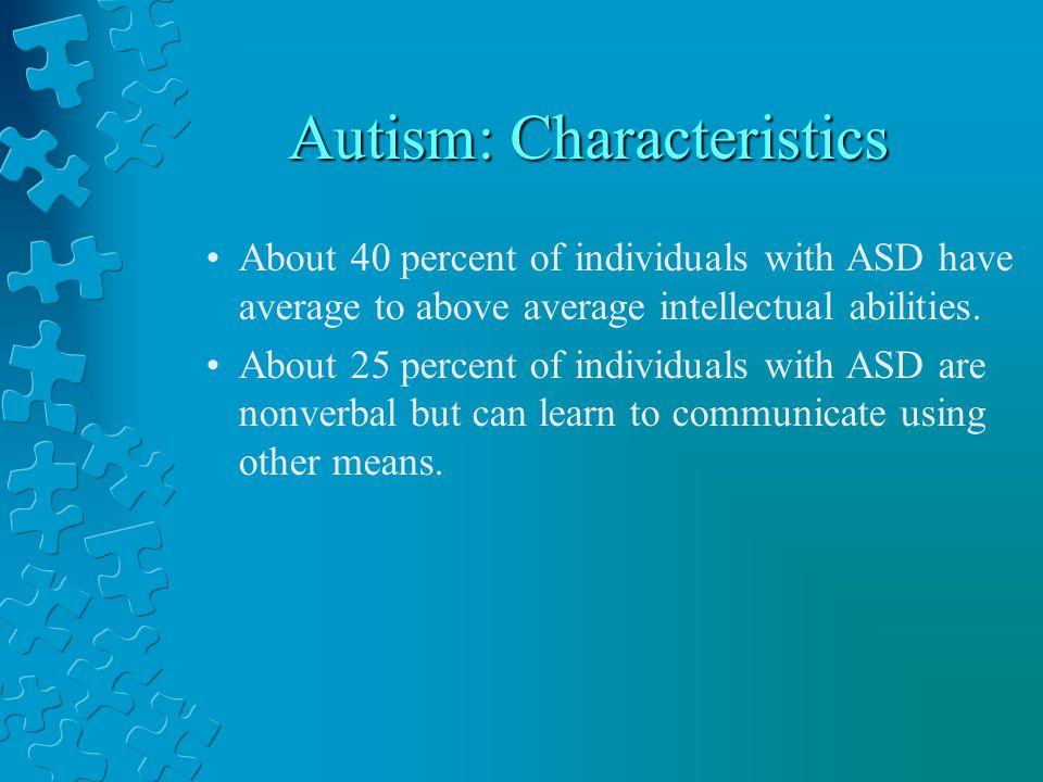 Autism: Characteristics