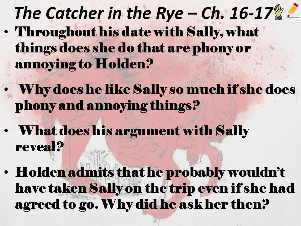 The Catcher in the Rye – Ch. 16-17