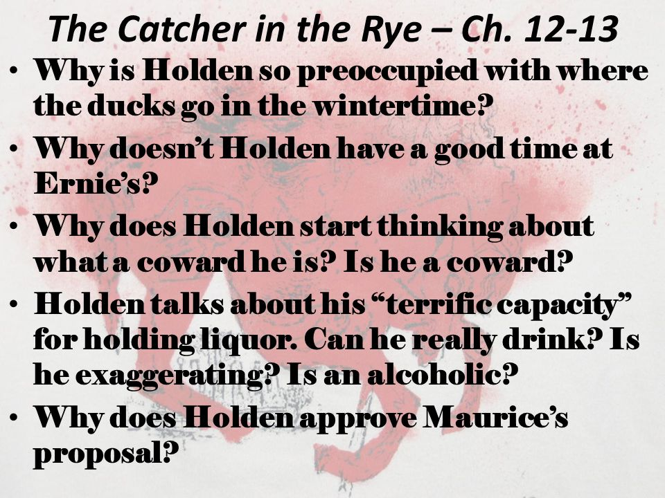 The Catcher in the Rye – Ch. 12-13