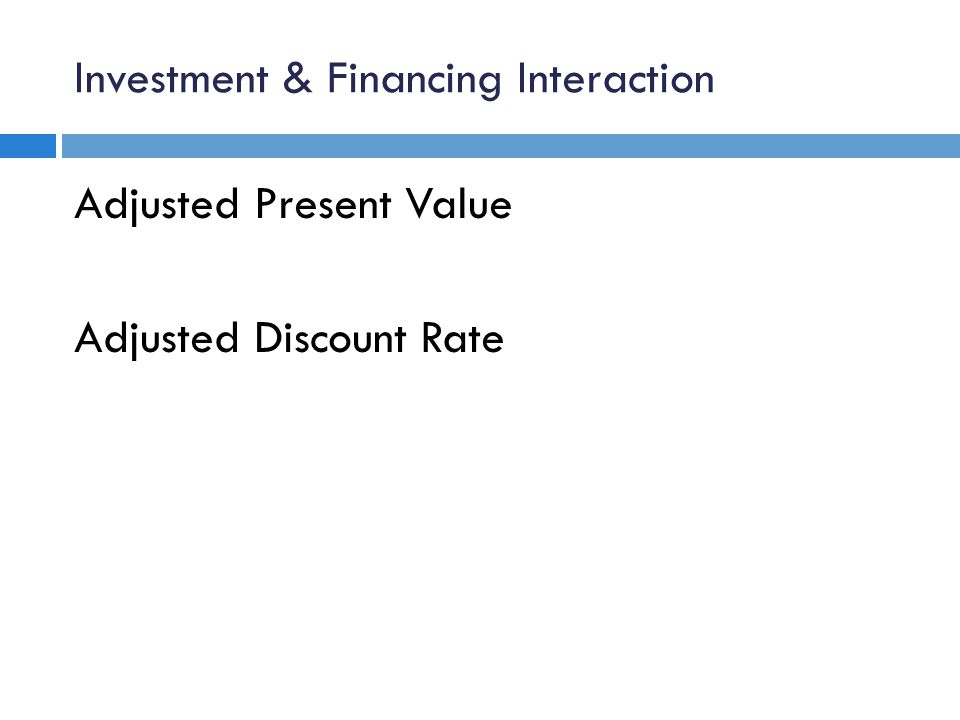 Investment & Financing Interaction