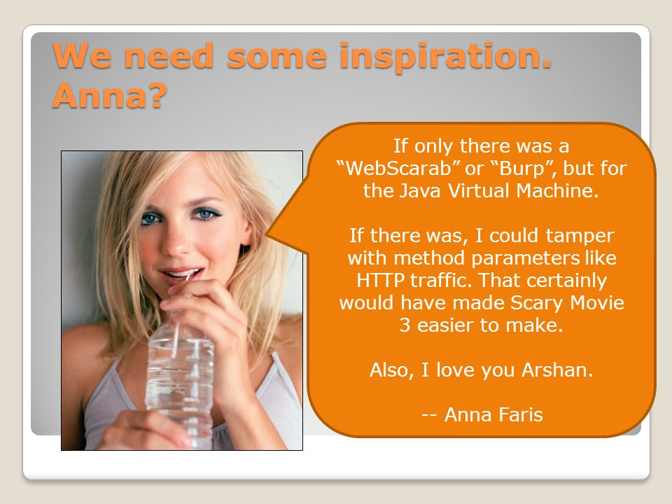 We need some inspiration. Anna