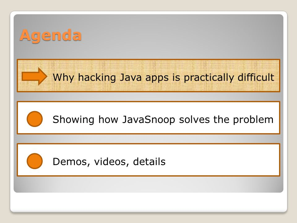 Agenda Why hacking Java apps is practically difficult