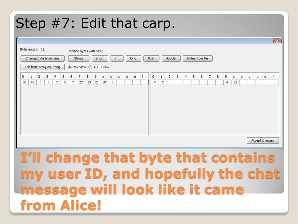 Step #7: Edit that carp.