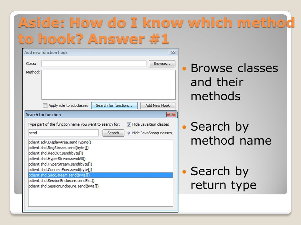 Aside: How do I know which method to hook Answer #1