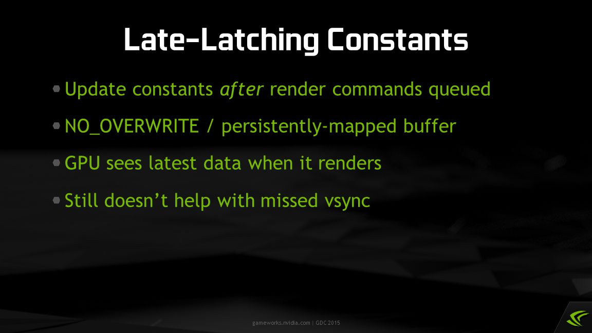 Late-Latching Constants