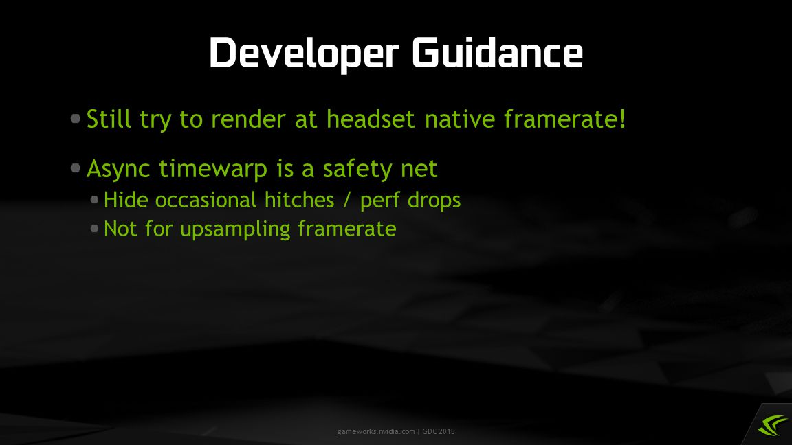 Developer Guidance Still try to render at headset native framerate!