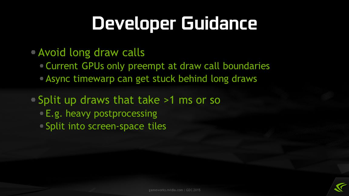 Developer Guidance Avoid long draw calls