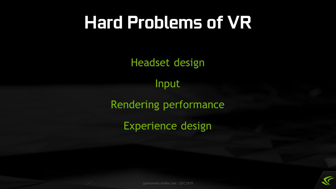 Headset design Input Rendering performance Experience design