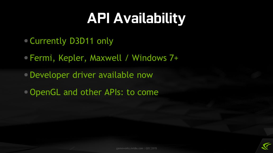API Availability Currently D3D11 only