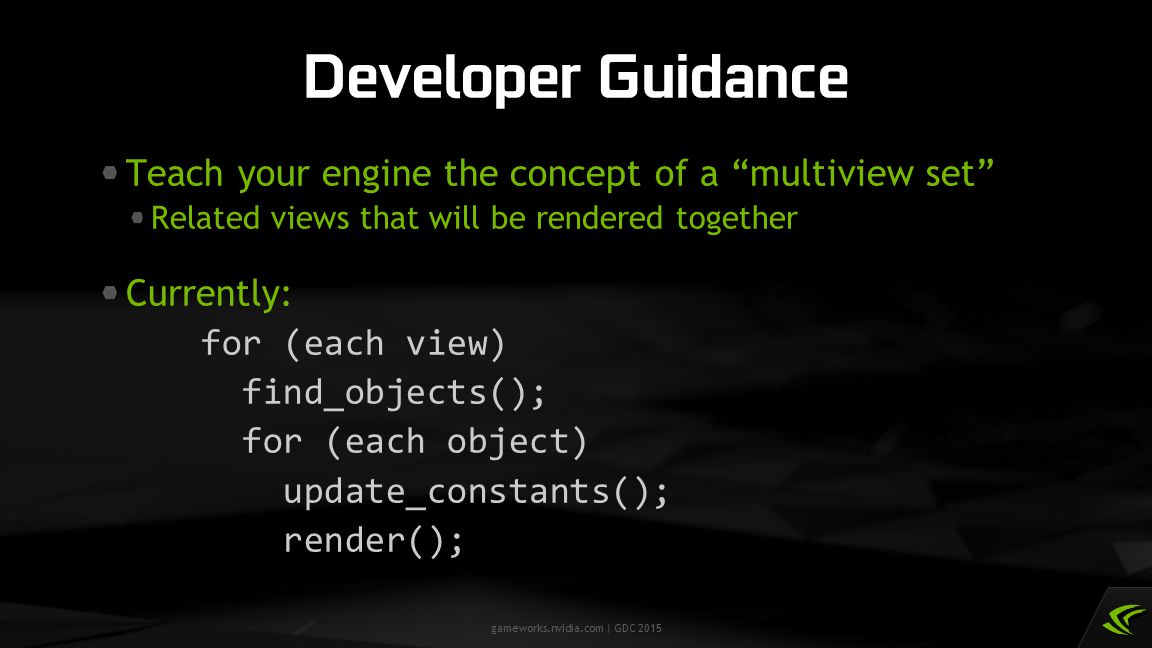 Developer Guidance Teach your engine the concept of a multiview set