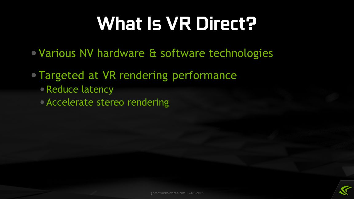 What Is VR Direct Various NV hardware & software technologies